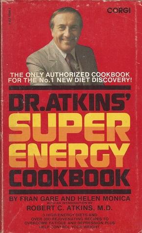 Dr. Atkins' Super Energy Cookbook