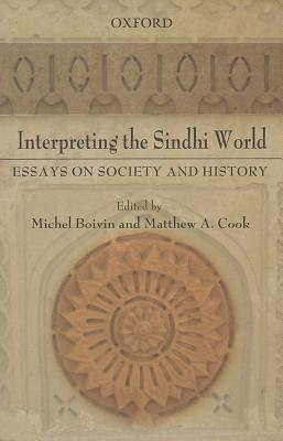 interpreting the sindhi world essays on society and history by  14823408