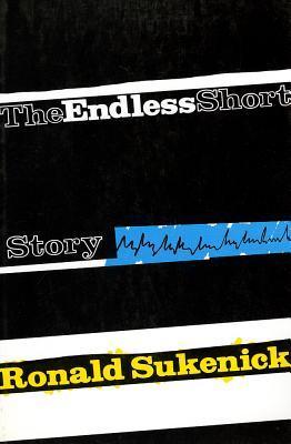 Ebook Endless Short Story by Ronald Sukenick DOC!