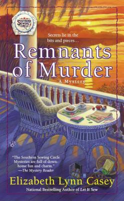 Remnants of Murder (A Southern Sewing Circle, #8)