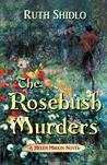 The Rosebush Murders (Helen Mirkin #1)