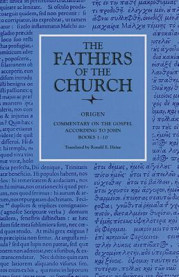 Commentary on the Gospel According to John, Books 1-10 (Fathers of the Church 80)