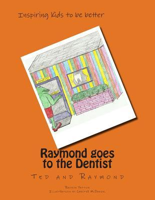 Raymond Goes to the Dentist