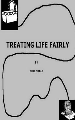 Treating Life Fairly