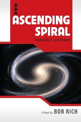 Ascending Spiral by Bob    Rich