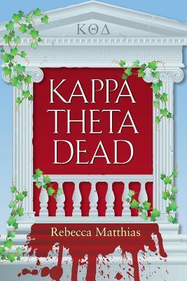 Kappa Theta Dead