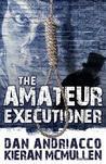 The Amateur Executioner: Enoch Hale Meets Sherlock Holmes (Enoch Hale, #1)
