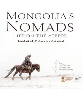 Mongolia's Nomads: Life on the Steppe
