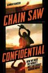 Chain Saw Confide...