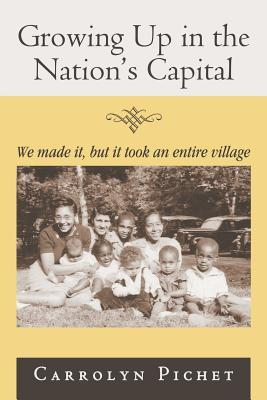 Growing Up in the Nation's Capital: We Made It, But It Took an Entire Village
