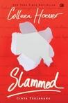 Slammed - Cinta Terlarang by Colleen Hoover