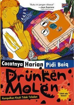 Drunken Molen: Kumpulnya Kisah Tidak Teladan