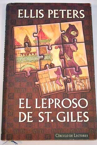 El leproso de Saint Giles -Un enigma a fray Cadfael, el monje detective-