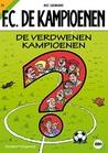 F.C. De Kampioenen: De verdwenen Kampioenen