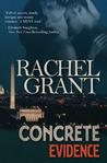 Concrete Evidence by Rachel  Grant