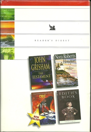 Reader's Digest Condensed Books 1999 - The Testament, Homeport, Fire And Ice, Edith's Book