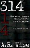 314 (Widowsfield Trilogy,#1)