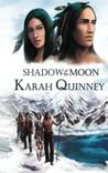 Shadow of the Moon (The Great Land #1)
