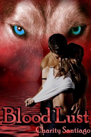 Blood Lust (Rapid City Wolves, #1)