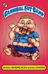 Cannibal Fat Camp