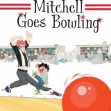 Mitchell Goes Bowling