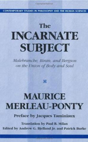 Incarnate Subject By Maurice Merleau Ponty