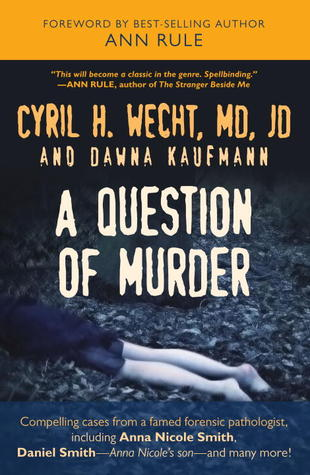 A Question of Murder by Cyril H. Wecht