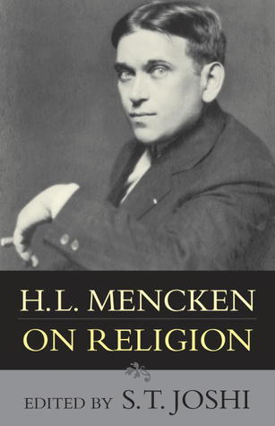 H.L. Mencken on Religion