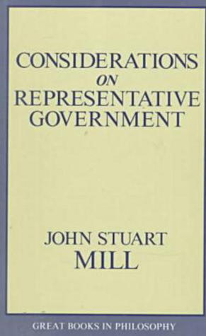 Considerations on Representative Government by John Stuart Mill