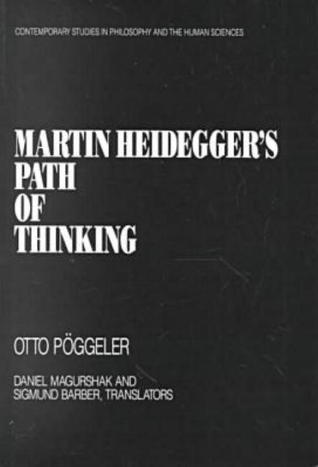Martin Heideggers Path of Thinking