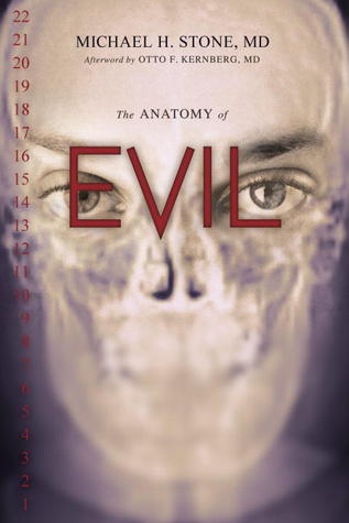 The Anatomy Of Evil By Michael H Stone