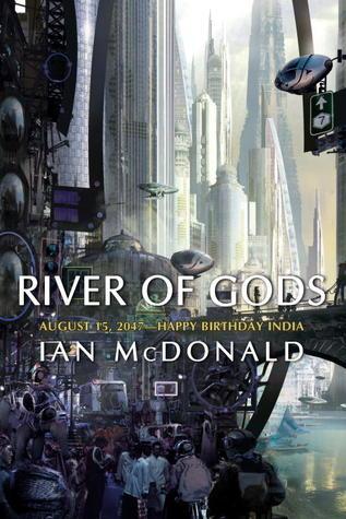 River of Gods by Ian McDonald