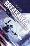 Breakaway (Cassandra Kresnov, #2)