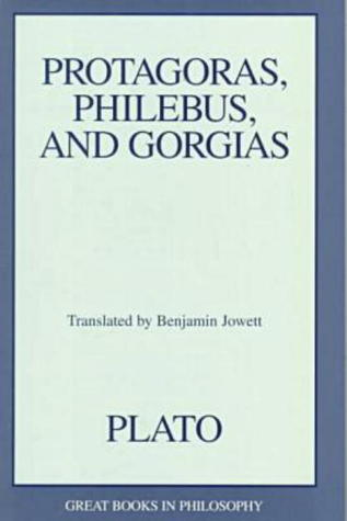 Protagoras/Philebus/Gorgias