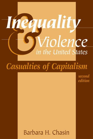 Inequality & Violence in the United States: Casualties of Capitalism