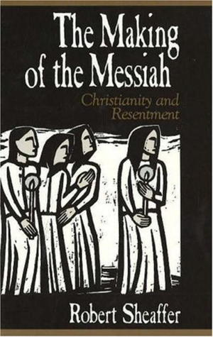 The Making of the Messiah
