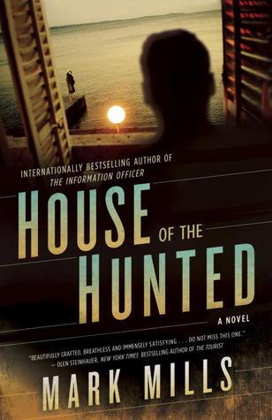 House of the Hunted: A Novel
