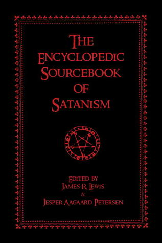 The Encyclopedic Sourcebook of Satanism