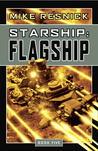 Starship: Flagship (Starship, #5)