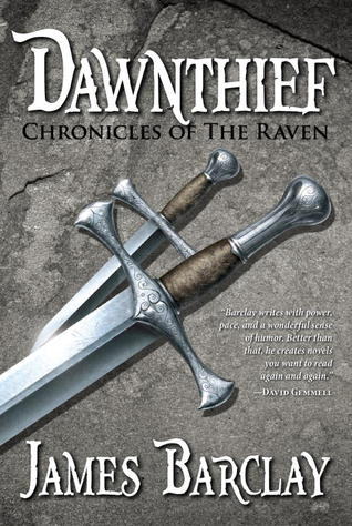 Dawnthief (Chronicles of the Raven, #1) by James Barclay