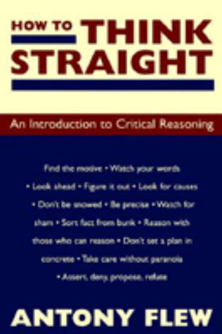 How to Think Straight by Antony Flew