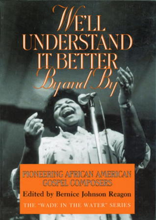 Libros completos para descargar gratis We'll Understand It Better By and By: Pioneering African American Gospel Composers