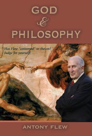 God & Philosophy by Antony Flew