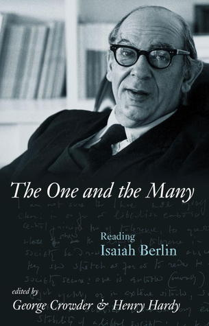 The One And the Many: Reading Isaiah Berlin
