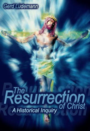 the-resurrection-of-christ-a-historical-inquiry