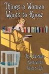 Things a Woman Wants to Know: An Edwardian Housewife's Guide to Life