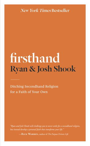 Firsthand: Ditching Secondhand Religion for a Faith of Your Own