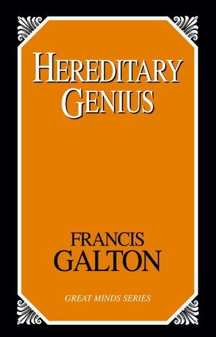 Hereditary Genius by Francis Galton