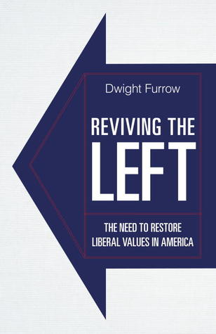 Reviving the Left: The Need to Restore Liberal Values in America