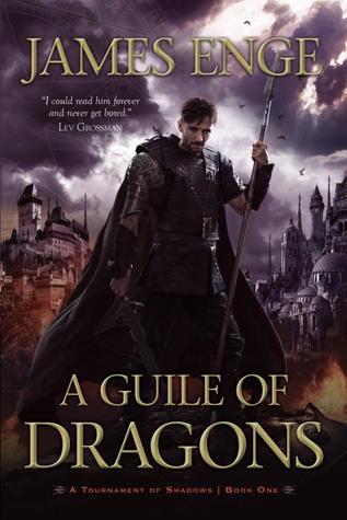 A Guile of Dragons (A Tournament of Shadows, #1)